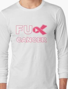 Fu** Cancer - Pink Long Sleeve T-Shirt