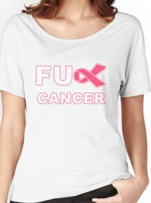 Fu** Cancer - Pink Women's Relaxed Fit T-Shirt