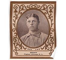 Benjamin K Edwards Collection Three Finger Brown Chicago Cubs baseball card portrait Poster