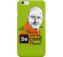 """""""This Is not my second phone!"""" iPhone Case/Skin"""