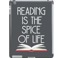 Reading is the Spice of Life iPad Case/Skin