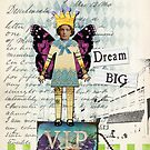 Vintage Collage Altered Art Dream Big Print by Gidget26