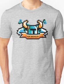 For Shovelry T-Shirt