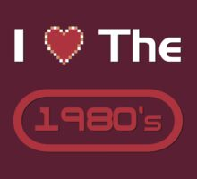 I love the 1980's by thehookshot