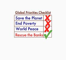 Global Priorities Checklist Unisex T-Shirt