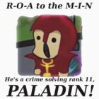 Roamin the Paladin (Black Text) by Squinton27