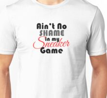 Ain't No Shame in my Sneaker Game Black Cement Unisex T-Shirt