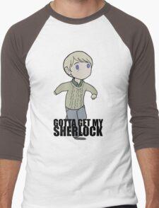 Gotta Get My SHERLOCK Men's Baseball ¾ T-Shirt