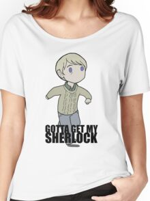 Gotta Get My SHERLOCK Women's Relaxed Fit T-Shirt