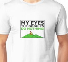 The goggles do nothing - Simpsons Unisex T-Shirt