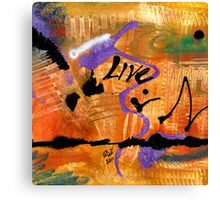 LIFE Unrestrained Canvas Print