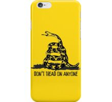 Don't Tread on Anyone iPhone Case/Skin