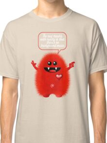REAL TROUBLE Classic T-Shirt