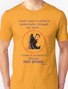 Immortality Unisex T-Shirt