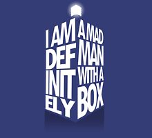 Madman With a Box Unisex T-Shirt