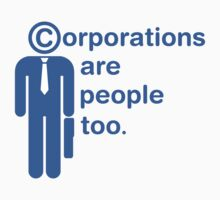 corporations are people too by Jonah Block