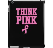 Think Pink iPad Case/Skin