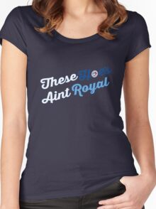 These Hoes aint royal Women's Fitted Scoop T-Shirt