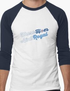 These Hoes aint royal Men's Baseball ¾ T-Shirt