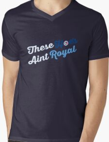 These Hoes aint royal Mens V-Neck T-Shirt