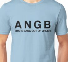 Bang Out Of Order! - Black Unisex T-Shirt