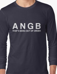 Bang Out Of Order! - White Long Sleeve T-Shirt