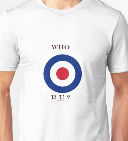 WHO R U ? (1) Unisex T-Shirt