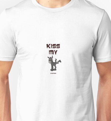 Kiss my Unisex T-Shirt