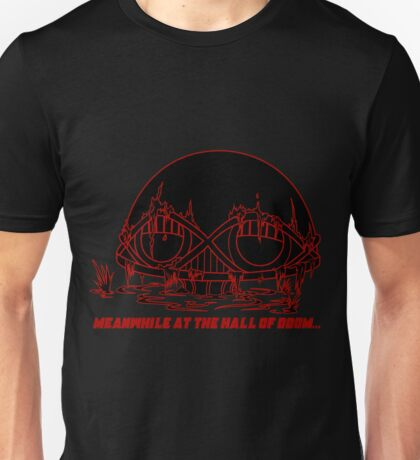 Meanwhile at the Legion of Doom Unisex T-Shirt