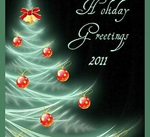 Holiday Greetings 2011 by Kim Pease