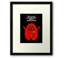 REAL TROUBLE Framed Print