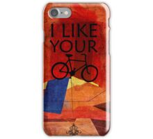 I like Your Bike iPhone Case/Skin