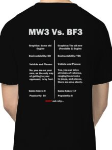 MW3 vs BF3  Classic T-Shirt