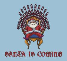 Santa is Coming Kids Clothes