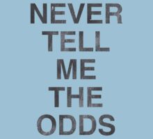 Never Tell Me The Odds! One Piece - Short Sleeve