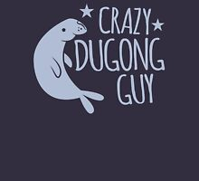Crazy Dugong Guy Unisex T-Shirt