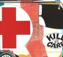 Kill and Care Sticker