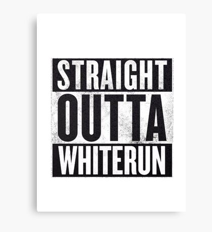 Straight Outta Whiterun  Canvas Print