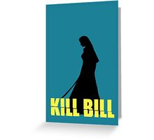 kill bill Greeting Card