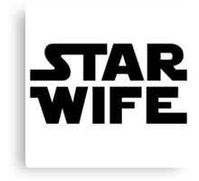 Star Wife Canvas Print