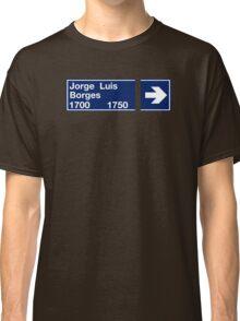 Calle Jorge Luis Borges, Street Sign, Buenos Aires, Argentina Classic T-Shirt