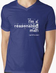I'm a reasonable man, get off my case Mens V-Neck T-Shirt