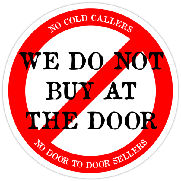 We do not buy at the door sticker by Emma Harckham