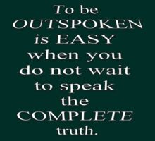 To be Outspoken is Easy.. by 321Outright