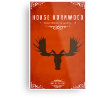 House Hornwood Metal Print