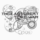 The Last Great Time War by SkinnyJoe