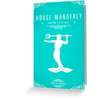 House Manderly Greeting Card