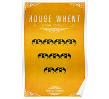 House Whent Poster