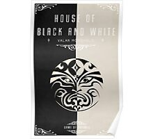 House of Black and White Poster