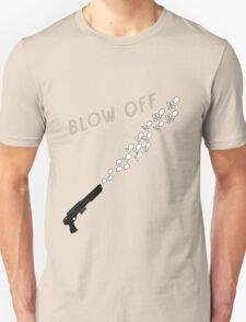 Blow off T-Shirt